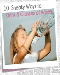 Thumbnail image for 10 Sneaky Ways for Getting Your 8 Glasses of Water Daily