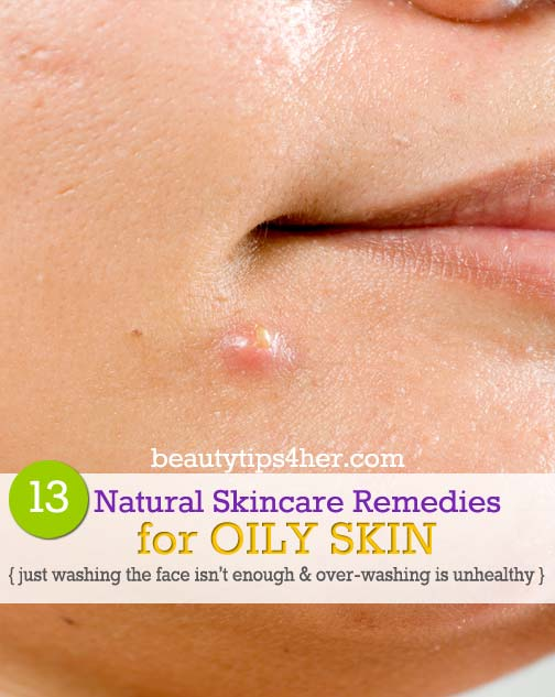 how to get oily skin naturally