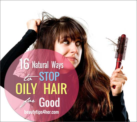 stop-oily-hair-for-good