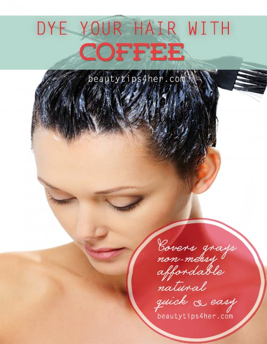 How to Dye Your Hair with Coffee - Natural Beauty Skin Care