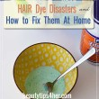 Hair Dye Disasters And How To Fix Them at Home