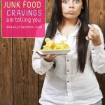 Junk Food Cravings – What Do They Mean?