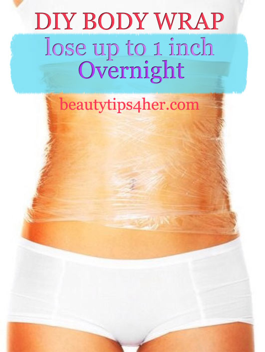 Diy Body Wrap Lose Up To 1 Inch Overnight Natural Beauty Skin Care