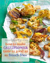 Thumbnail image for How To Make Cauliflower Taste As Good As French Fries