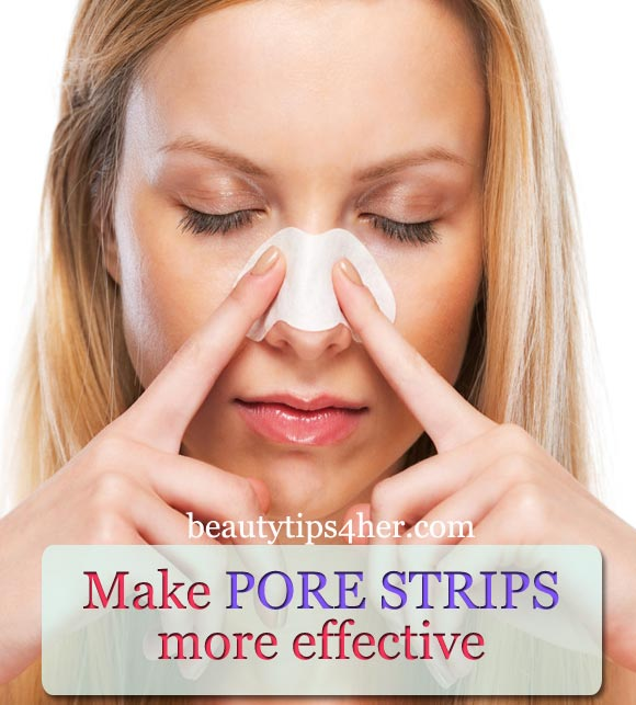 How to Make Pore Strips More Effective - Natural Beauty Skin Care