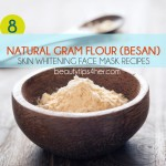 8 Effective and All-Natural Skin Whitening Face Masks Using Gram Flour (Besan)