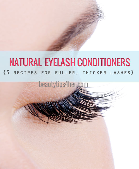 Natural Eyelash Conditioner Ideas {3 Options} - Natural Beauty Skin Care