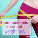 Follow These 10 Commandments for Natural Weight Loss