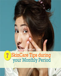 Thumbnail image for 7 Skin Care Tips During your Monthly Period