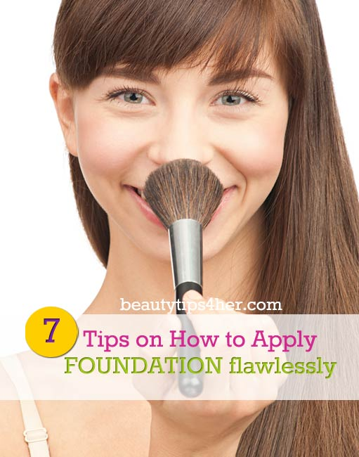 7 Tips On How To Apply Foundation Flawlessly