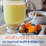 A Liver Cleanse Detox Tea to Improve Health and Weight Loss