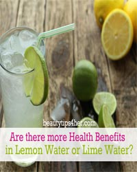 Thumbnail image for Are There More Health Benefits in Lemon Water Or Lime Water?
