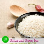 10 Unusual Uses for Your Extra Rice