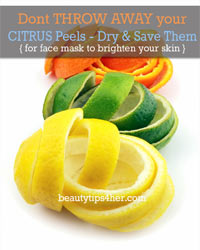 Thumbnail image for Don't Throw Away Your Citrus Peels – Dry and Save Them For Face Mask to Brighten your Skin
