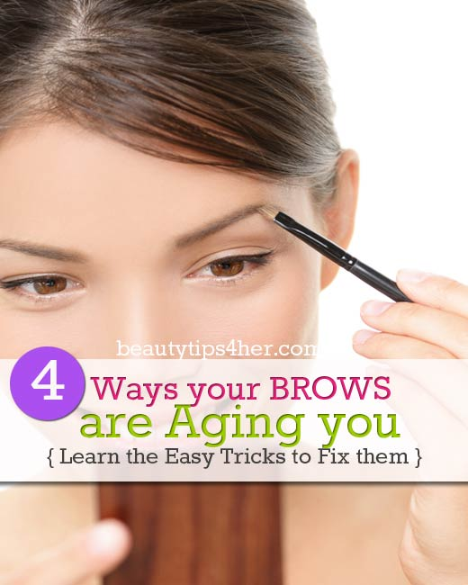 Are Your Brows Making You Look Older Use These Tricks To Fix The