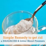 Lower Blood Pressure and Relieve Headaches with This Simple Remedy