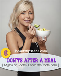 Thumbnail image for The Eight Don'ts After A Meal – Myths or Facts?