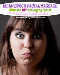 Thumbnail image for Make Your Skin More Youthful with Asian Spoon Facial Massage