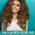 Get Salon Hair Volume by Using Inexpensive Household Ingredients