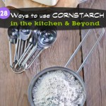 28 Ways to Use Cornstarch in the Kitchen and Beyond