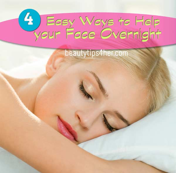 easy-way-help-face-overnight-1