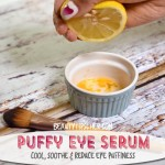 Homemade Anti-Puffiness Eye Serum – Only 2 Ingredients