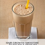 Hair Growth Smoothie – What? A Smoothie Can Help Hair Growth? It's True!