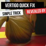 vertigo quick fix